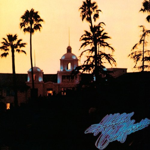 Постер к Eagles - Hotel California [40th Anniversary Expanded Edition] (2017)