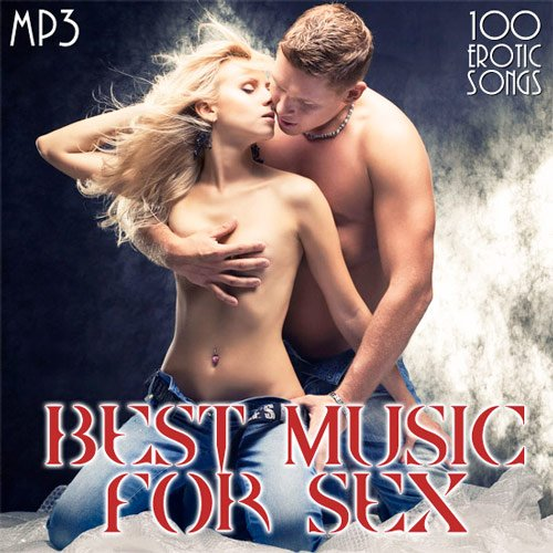 Постер к Best Music For Sex (2012)