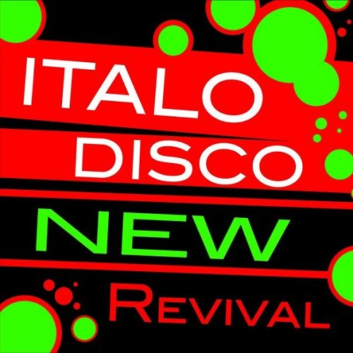 Постер к Italo Disco New Revival Volume 1-10 (2015)