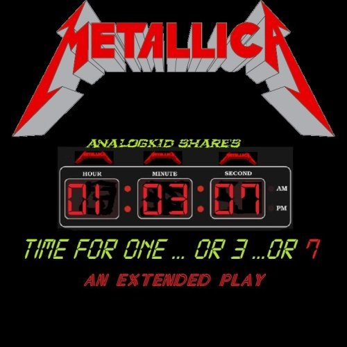 Постер к Metallica - Time For One...Or 3...Or 7 (2018)