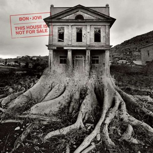 Постер к Bon Jovi - This House Is Not For Sale [Expanded Edition] (2018)