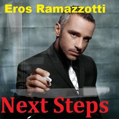 Постер к Eros Ramazzotti - Next Steps (2018)