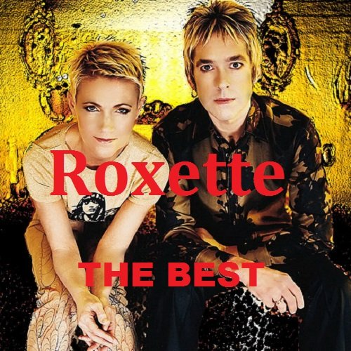 Roxette - The Best (2018)