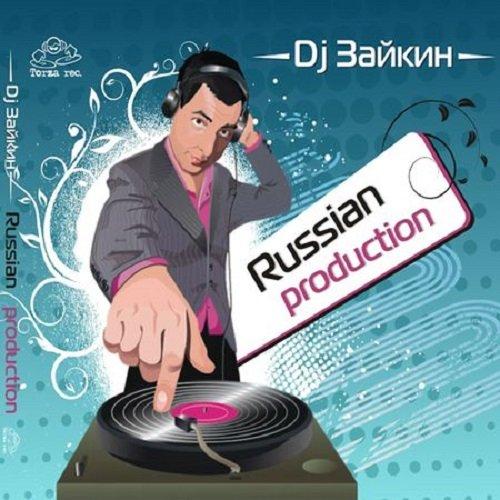 Постер к DJ Зайкин - Рашен Продакшен (2009)