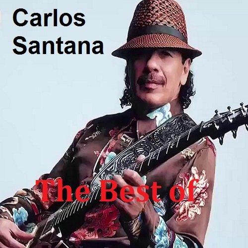 Постер к Carlos Santana - The Best of (2018)