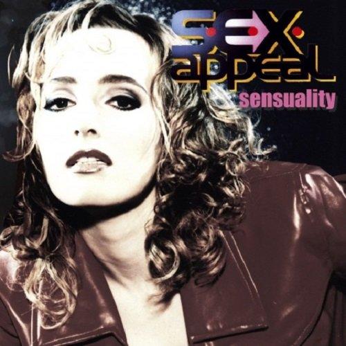 Постер к S.E.X. Appeal (ex E-Rotic) - Sensuality (2007)