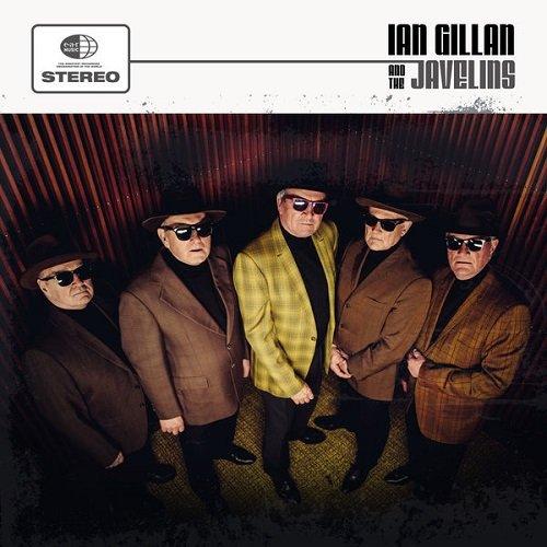 Постер к Ian Gillan (Deep Purple) & The Javelins - Ian Gillan & The Javelins (2018)