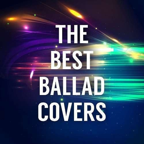 The Best Ballad Covers (2018)