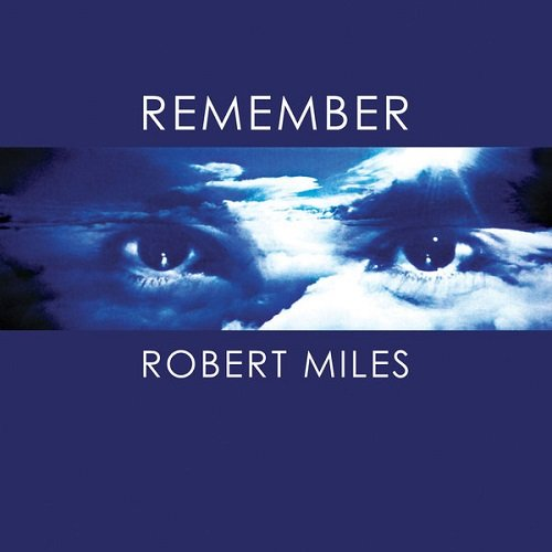 Постер к Robert Miles - Remember Robert Miles (2017)