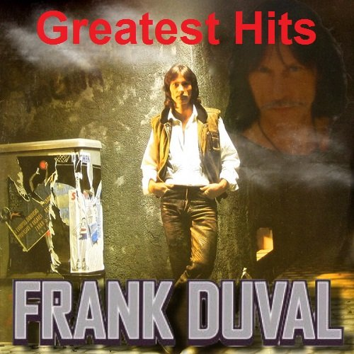 Постер к Frank Duval - Greatest Hits (2018)