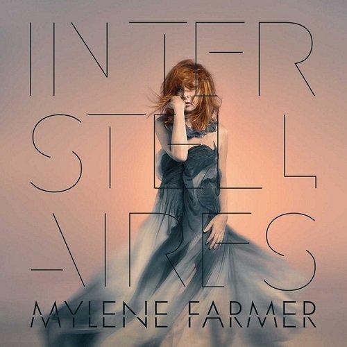 Постер к Mylene Farmer - Interstellaires (2015)