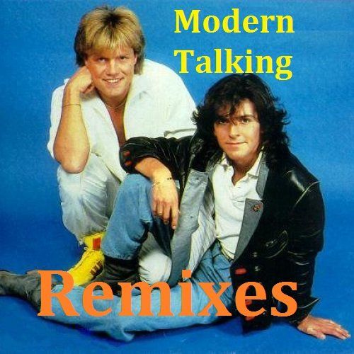 Постер к Modern Talking - Remixes (2018)