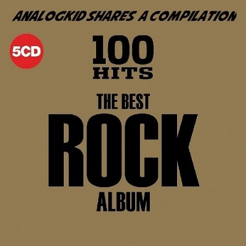 100 Hits - The Best Rock Album. 5CD (2018)