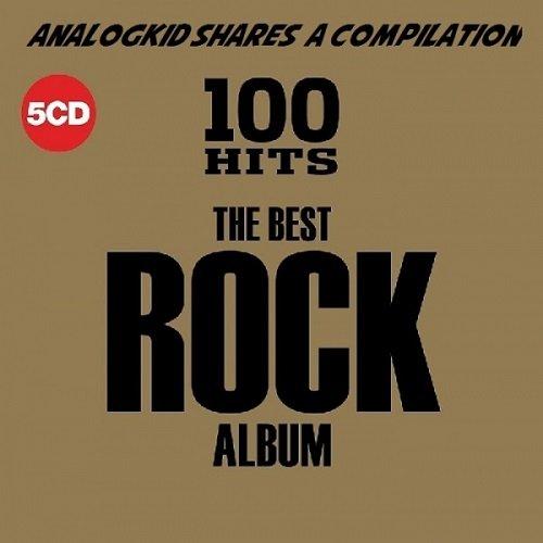 Постер к 100 Hits - The Best Rock Album. 5CD (2018)