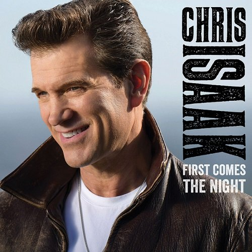 Постер к Chris Isaak - First Comes the Night (2015)