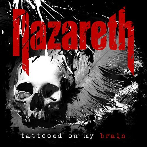 Постер к Nazareth - Tattooed on My Brain (2018)