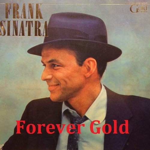 Frank Sinatra - Forever Gold (2000)
