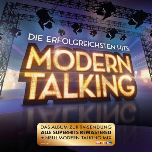 Постер к Modern Talking - Die Erfolgreichsten Hits. Remastered (2016)