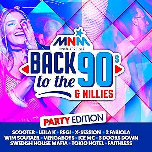 Постер к Back To The 90s & Nillies The Party Edition (2018)