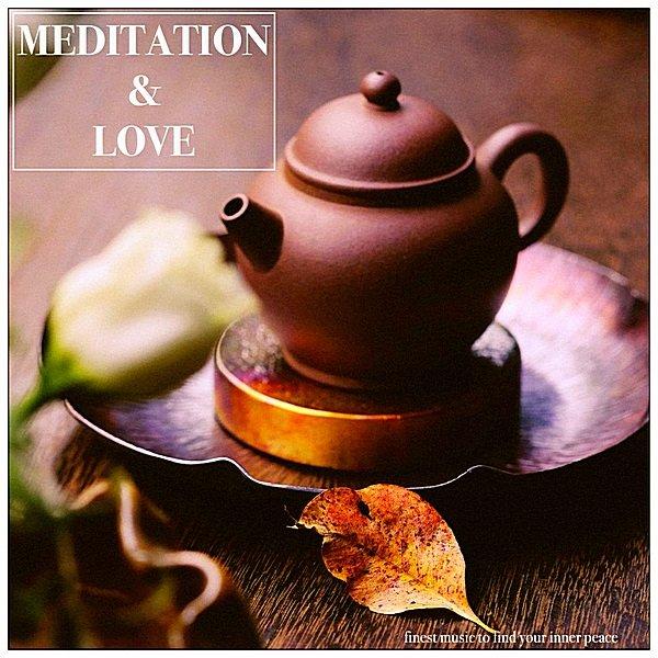 Постер к Meditation & Love (2018)