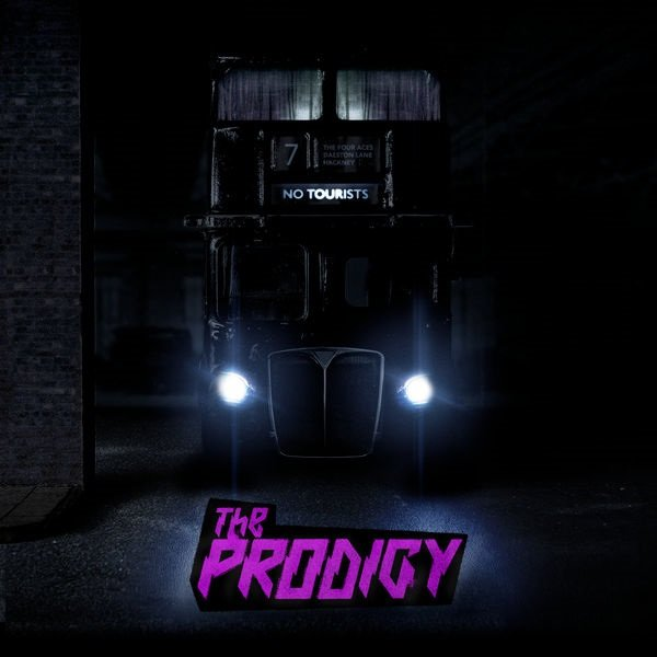 Постер к The Prodigy - No Tourists (2018)