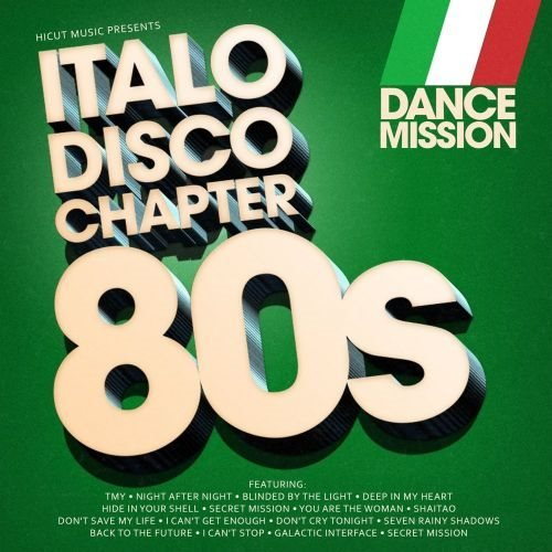Постер к Dance Mission - Italo Disco Chapter 80s (2018)
