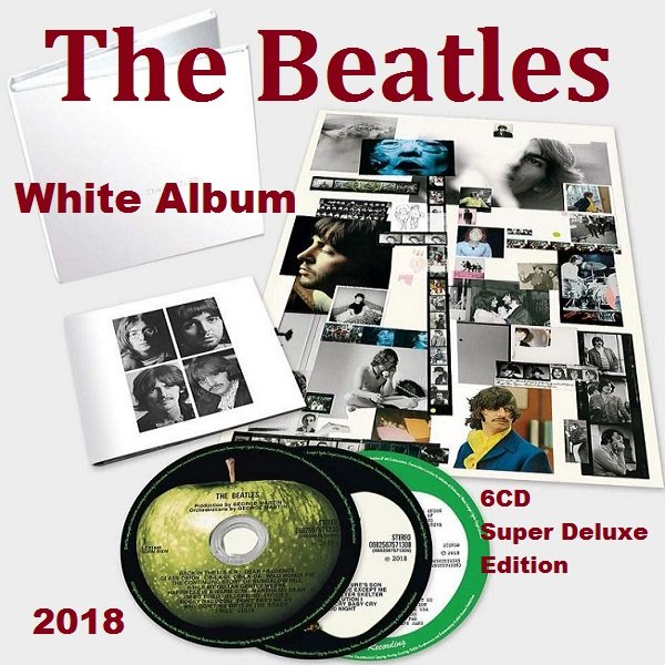 Постер к The Beatles - White Album: The Beatles [6CD Super Deluxe Edition] (2018)