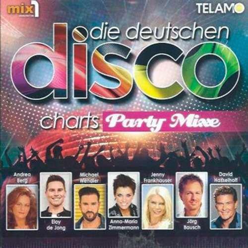Die deutschen Disco Charts - Party Mixe (2018)