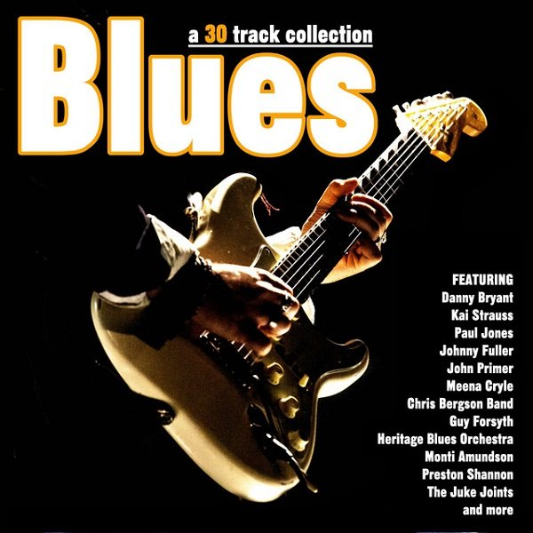 Постер к Blues 30 Track Collection. 2CD (2017)