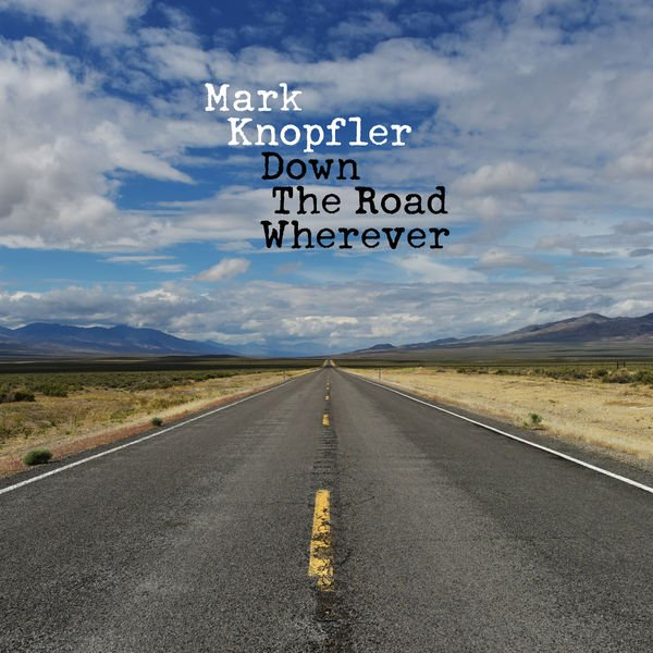Постер к Mark Knopfler - Down the Road Wherever (2018)