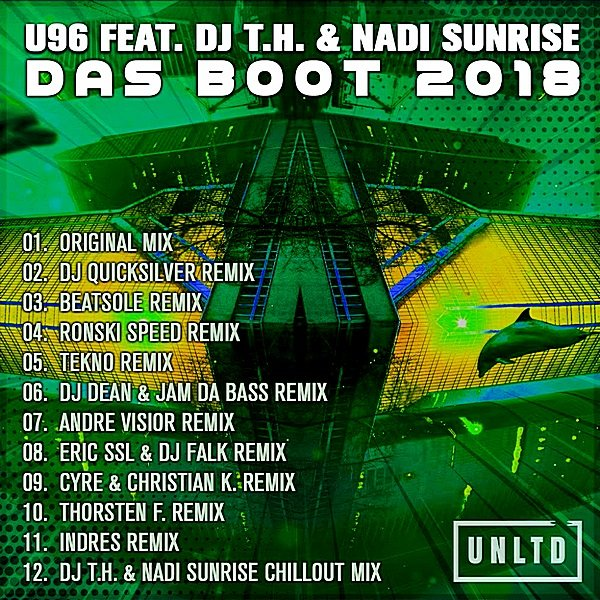U96 feat DJ T.H & Nadi Sunrise - Das Boot (2018)