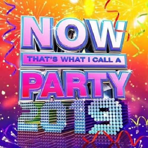 Постер к NOW That's What I Call A Party 2019 (2018)