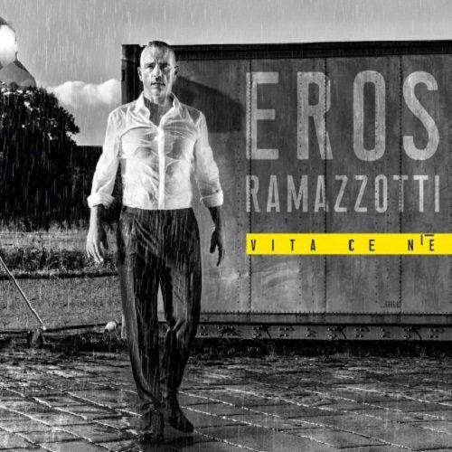 Постер к Eros Ramazzotti - Vita Ce N'e (2018)