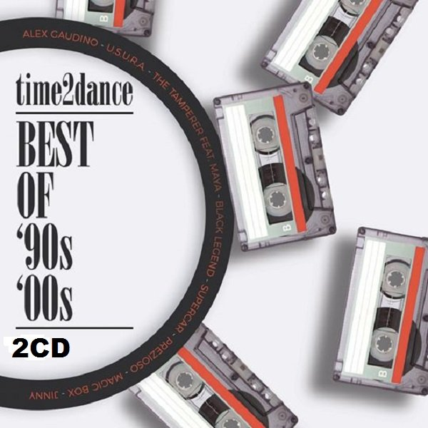 Постер к Time2Dance Best of 90s - 00s. 2CD (2018)