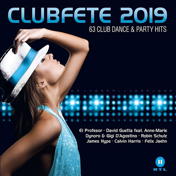 Постер к Clubfete 2019: 63 Club Dance & Party Hits. 3CD (2018)