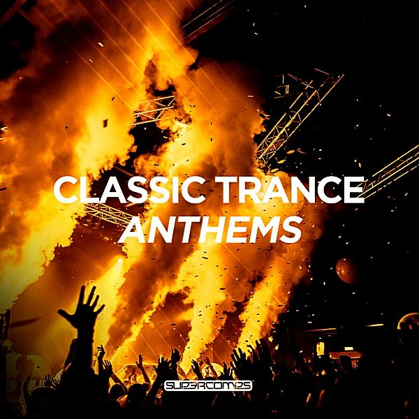 Постер к Classic Trance Anthems (2018) MP3