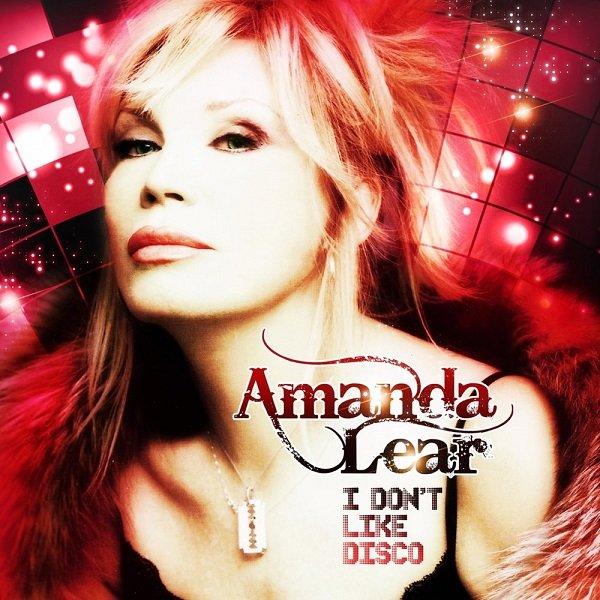 Постер к Amanda Lear - I Don't Like Disco (2012)