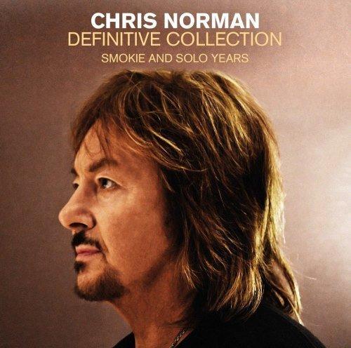 Постер к Chris Norman - Definitive Collection-Smokie and Solo Years. 2CD (2018)
