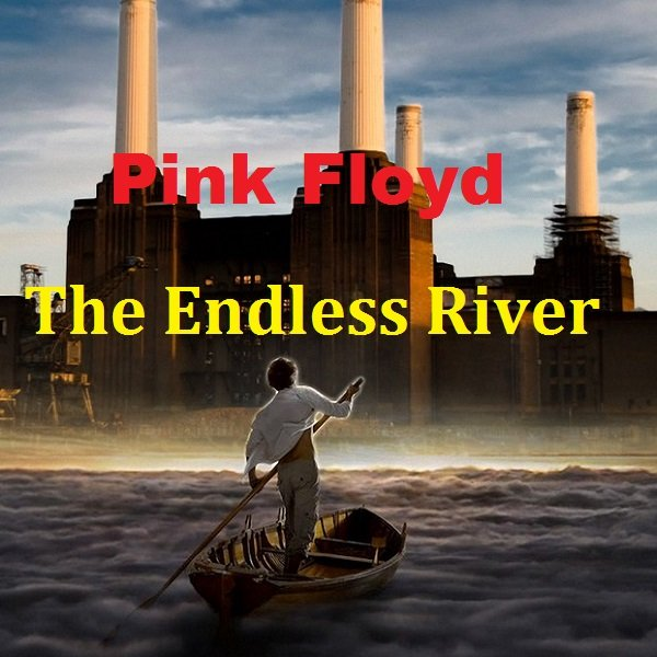 Постер к Pink Floyd - The Endless River [Deluxe Edition] (2014)