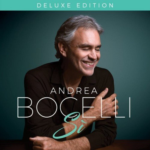 Постер к Andrea Bocelli - Si (2018)