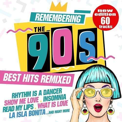 Постер к Remembering the 90s: Best Hits Remixed (2018)