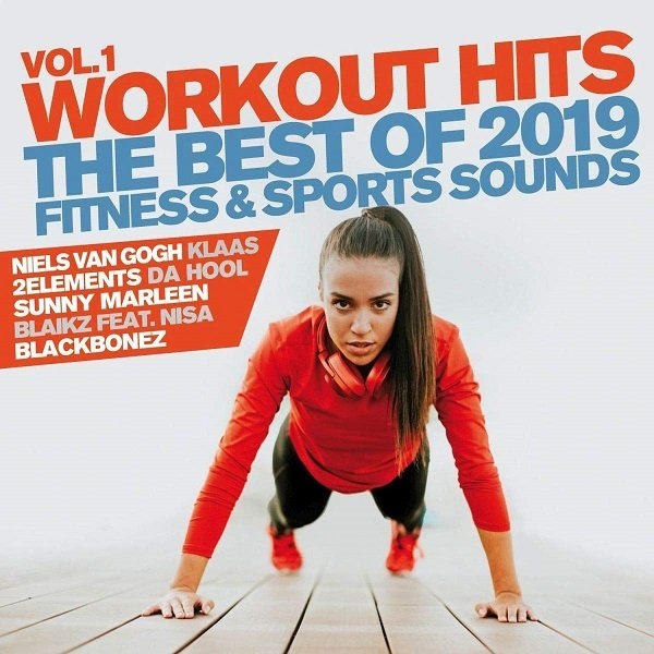 Постер к Workout Hits Vol.1. The Best Of 2019 Fitness & Sports Sound (2019)