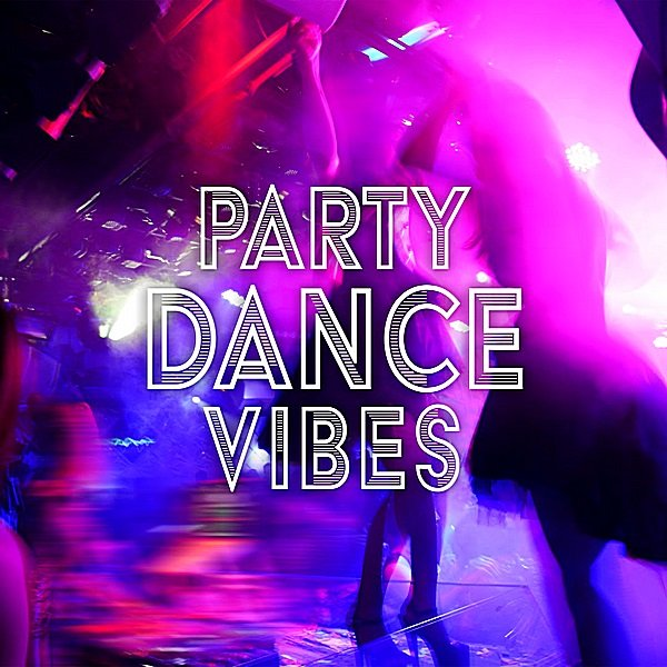 Постер к Party Dance Vibes (2019)