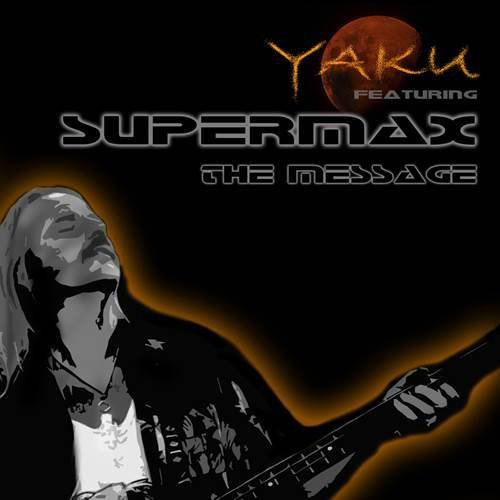 Постер к Yaku & Supermax - The Message (2012)