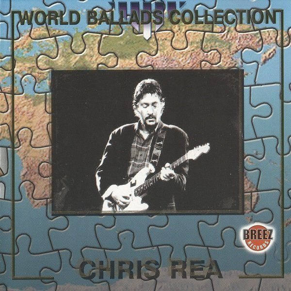 Постер к Chris Rea - World Ballad Collection (1999)