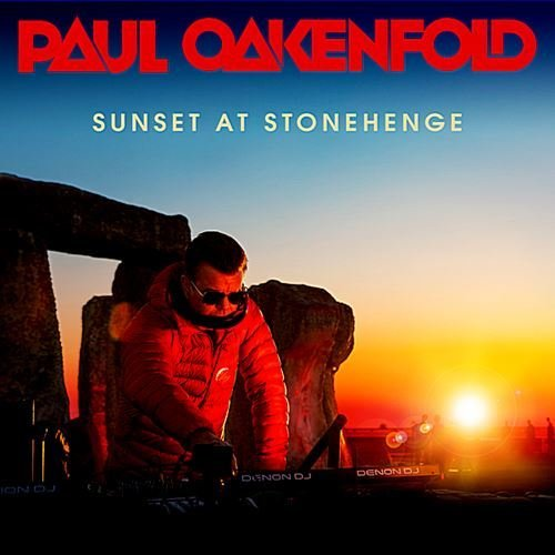 Paul Oakenfold: Sunset At Stonehenge (2019)