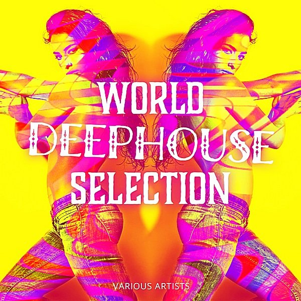 World Deephouse Selection (2019)