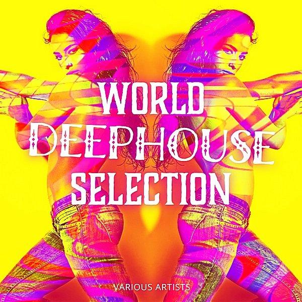 Постер к World Deephouse Selection (2019)