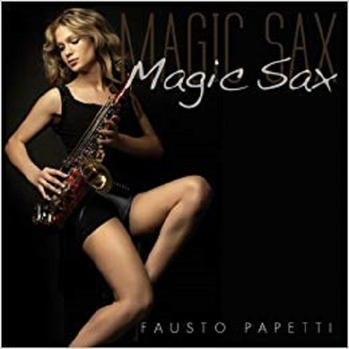 Постер к Fausto Papetti - Magic Sax (2011)