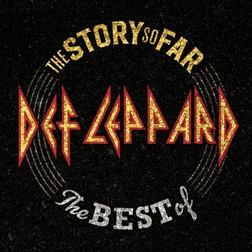 Постер к Def Leppard - The Story So Far: The Best Of Def Leppard (2018)